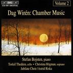 Dag Wirén - Chamber Music, Vol.2