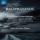Rachmaninoff: Rare Piano Transcriptions