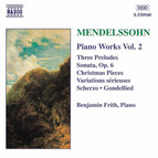 Mendelssohn: Sonata in E Major / Variations Serieuses / Preludes and Etudes, Op. 104
