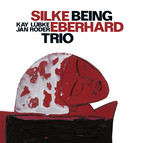 Silke Eberhard Trio: Being