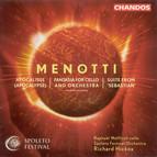 Menotti: Apocalypse / Fantasia for Cello and Orchestra / Sebastian: Suite