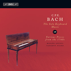 C.P.E. Bach: Solo Keyboard Music, Vol.19