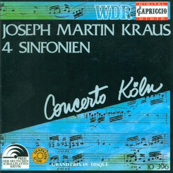 Kraus, J.M.: Symphonies in C Minor / E Flat Major / C Major / D Major