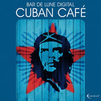 Bar de Lune Presents Cuban Cafe