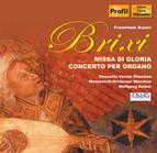 Brixi: Missa Di Gloria / Organ Concerto No. 1