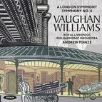 Ralph Vaughan Williams: Symphonies No. 2 & No. 8