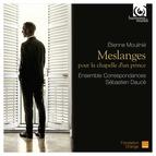 Etienne Moulinié: Meslanges pour la Chapelle d'un Prince