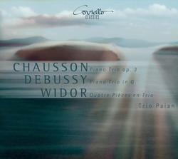 Chausson: Piano Trio, Op. 3 - Debussy: Piano Trio in G - Widor: Quatre Pièces en Trio