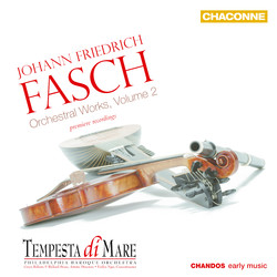 Fasch: Orchestral Works, Vol. 2