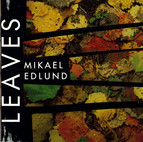 Edlund: Leaves