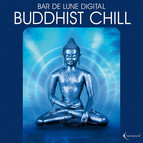 Bar de Lune Presents Buddhist Chill