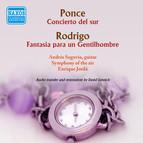 Ponce.: Concierto del sur - Rodrigo: Fantasia para un gentilhombre