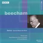 Beecham - Berlioz: Grande messe des morts,