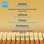 Antheil: Ballet mecanique - Lopresti: Sketch for Percussion - Chavez: Toccata - Hovhaness: October Mountain