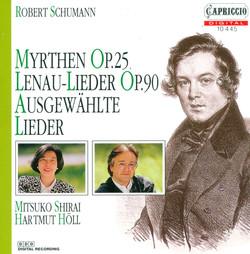 Schumann, R.: Lieder - Opp. 25, 36, 37, 40, 64, 74, 77, 83, 90