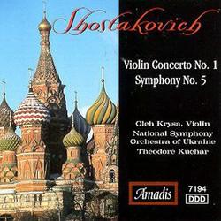Shostakovich: Violin Concerto No. 1 - Symphony No. 5