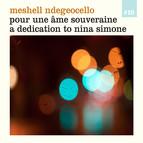 Pour une ame souveraine: A dedication to Nina Simone