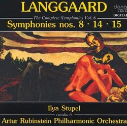 Langgaard, R.: Symphonies (Complete), Vol. 6 - Nos. 8, 14, 15