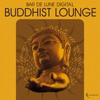 Bar de Lune Presents Buddhist Lounge