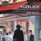 Koželuch: Complete Keyboard Sonatas, Vol. 3