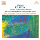 Easton: Concerto On Australian Themes / An Australian in Paris