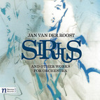 Roost: Sirius and other Works for Orchestra