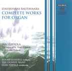 Rautavaara: Complete Works for Organ