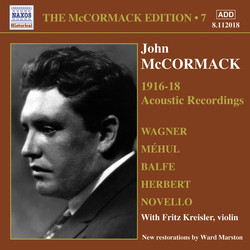 Mccormack, John: Mccormack Edition, Vol. 7: The Acoustic Recordings (1916-1918)