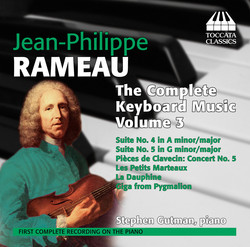 Rameau: The Complete Keyboard Music, Vol. 3