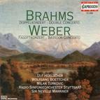 Weber, C.M. Von: Bassoon Concerto, Op. 75 / Andante E Rondo Ungarese / Brahms, J.: Double Concerto, Op. 102