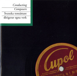 Conducting Composers (1937-1950)