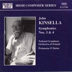 Kinsella: Symphonies Nos. 3 and 4