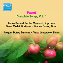 Faure, G.: Songs (Complete), Vol. 4 - Opp. 72, 76, 83, 85, 87, 94, 95 (Doria, Monmart, Dutey, Mollet) (1955)