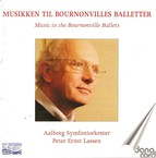 Ballet Music (Music To the Bournonville Ballets)