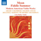 Mean Fiddle Summer: Modern American Violin Works