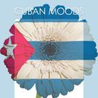 Cuban Moods