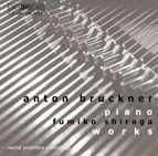 Bruckner - Piano works