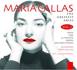 Maria Callas: The Greates Arias, Vol. 2 (1949-1952)