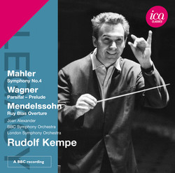 Mahler: Symphony No. 4 - Wagner: Prelude from Parsifal - Mendelssohn: Ruy Blas Overture