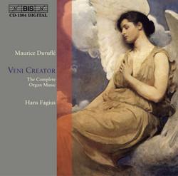 Veni Creator: Duruflé - The Complete Organ Music