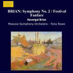 Brian: Symphony No. 2 / Festival Fanfare