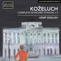 Koželuch: Complete Keyboard Sonatas, Vol. 9