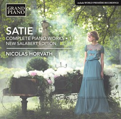 Satie: Complete Piano Works, Vol. 1