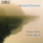 Roland Pöntinen plays Music for a Rainy Day, Vol.2