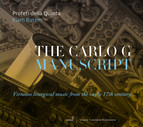 The Carlo G. Manuscript: Virtuoso Liturgical Music from the Early 17th Century