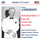 Anderson, L.: Orchestral Music, Vol. 4 - Irish Suite / Scottish Suite / Alma Mater / A Christmas Festival