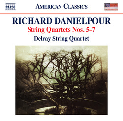Richard Danielpour: String Quartets Nos. 5-7