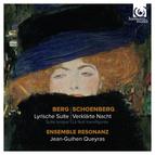 Berg : Lyrische Suite - Schoenberg : Verklärte Nacht