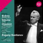 Brahms: Symphony No. 3 - Debussy: La Mer - Chausson: La mort de l'amour