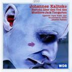 Kalitzke: Bericht über den Tod des Musikers Jack Tiergarten
